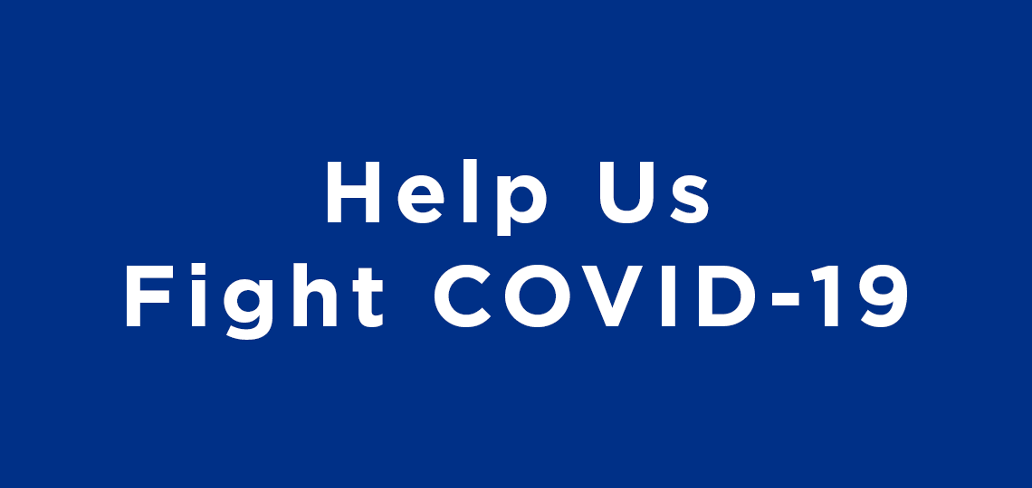 Help Us Fight COVID-19