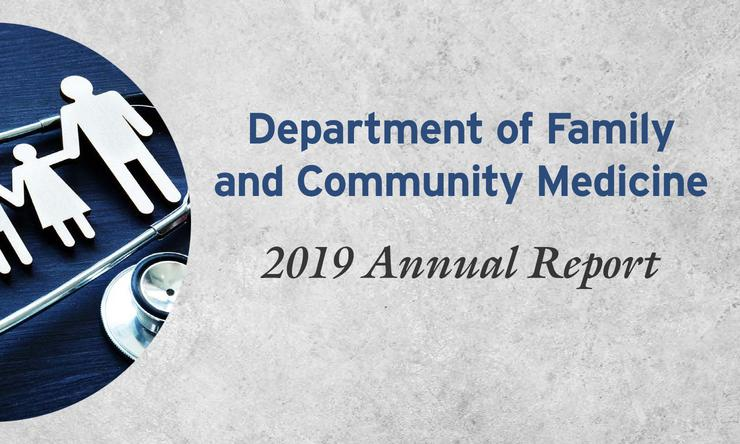 Department of Family and Community Medicine 2019 Annual Report